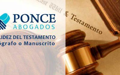 La Validez del Testamento Ológrafo o Manuscrito