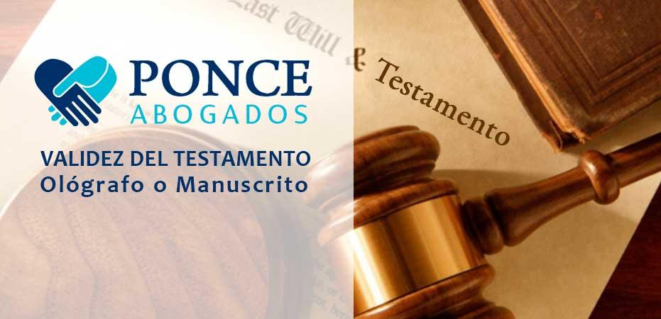 Validez del Testamento Ológrafo Manuscrito. Abogados en Albacete Ponce