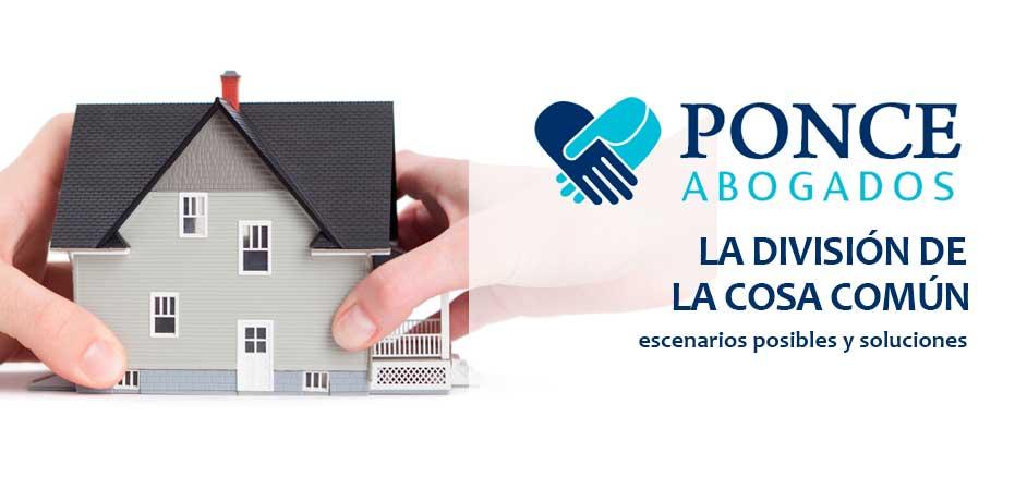 La división de la Cosa Común - Abogados en Albacete - Derecho Civil