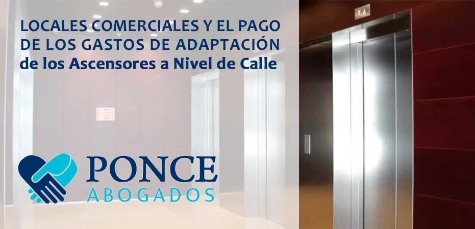 Locales comerciales y el pago de los gastos de adaptación de ascensores a nivel de calle Abogados Derecho Civil Albacete